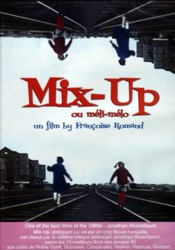Mix-up, Ou, Méli-mélo