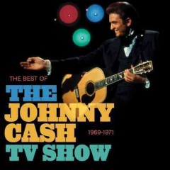 The Best of The Johnny Cash Show, 1969-1971