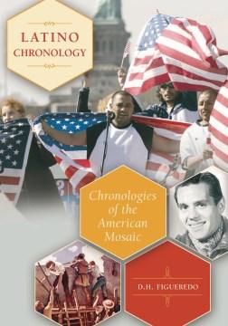 Latino Chronology
