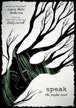 Speak: The Graphic Novel