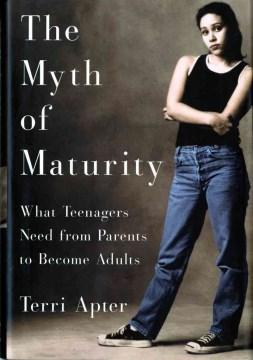 The Myth of Maturity