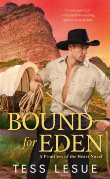 BOUND FOR EDEN