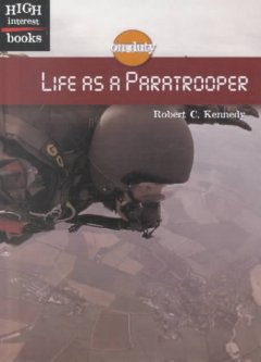 Life as A Paratrooper