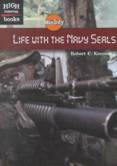 Life With the Navy Seals