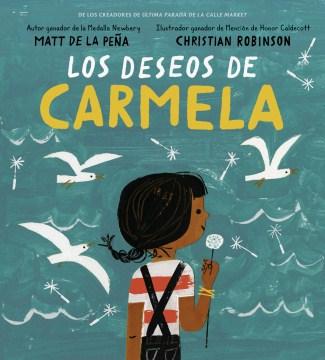 Los deseos de Carmela (Carmela Full of Wishes)