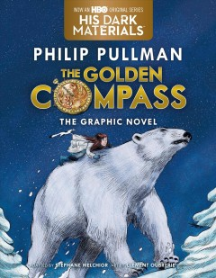 The Golden Compass: The Graphic Novel Complete Edition