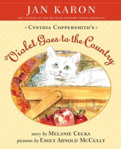 Cynthia Coppersmith's Violet Goes to the Country