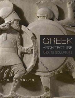 Greek Architecture and Its Sculpture