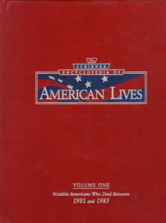 The Scribner Encyclopedia of American Lives