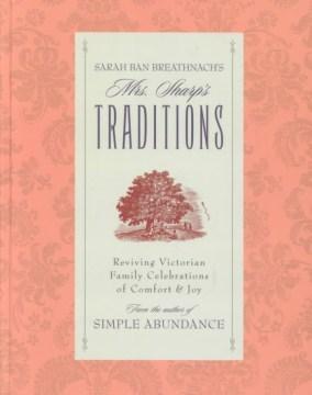 Sarah Ban Breathnach's Mrs. Sharp's Traditions
