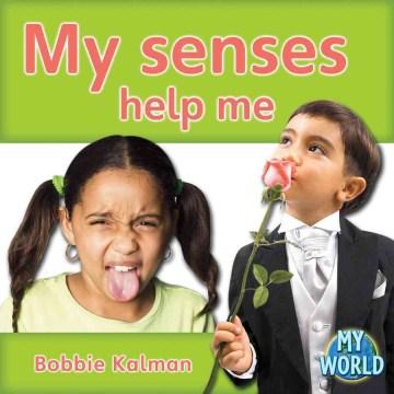 My Senses Help Me