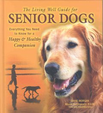 The Living Well Guide for Senior Dogs