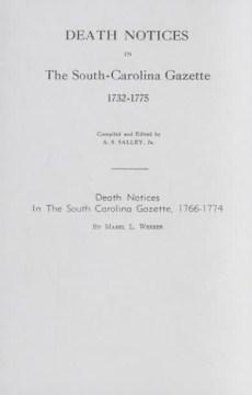 Death Notices in the South-Carolina Gazette, 1732-1775