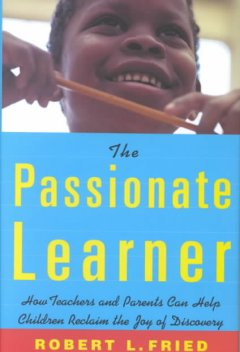 The Passionate Learner
