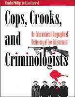 Cops, Crooks, and Criminologists