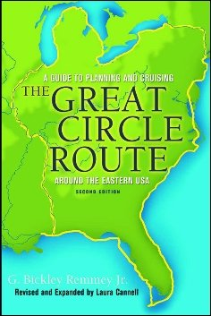 A Guide to Planning and Cruising the Great Circle Route Around the Eastern USA