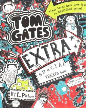 Tom Gates Extra Special Treats(...Not)