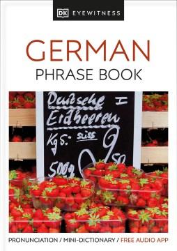 Eyewitness Travel Phrase Book German