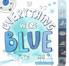 If Everything Were Blue