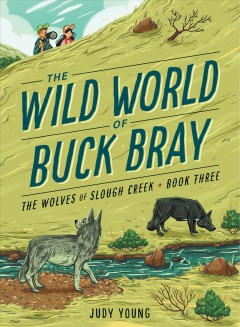 THE WOLVES OF SLOUGH CREEK