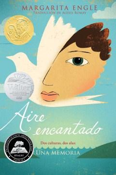 Aire encantado: Dos culturas, dos alas: Una memoria (Enchanted Air: Two Cultures, Two Wings: A Memoir)