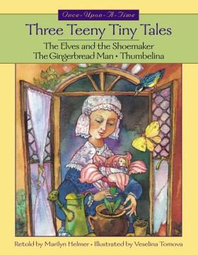 Three Teeny Tiny Tales