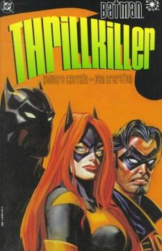 Batman, Thrillkiller