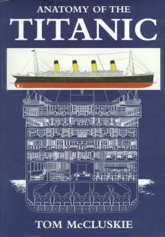 Anatomy of the Titanic