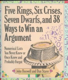 Five Rings, Six Crises, Seven Dwarfs, and 38 Ways to Win An Argument