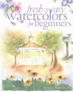 Fresh & Easy Watercolors for Beginners