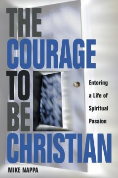 The Courage to Be Christian