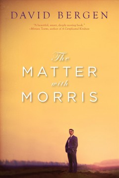The matter with Morris: a novel