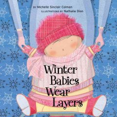 Winter Babies Wear Layers