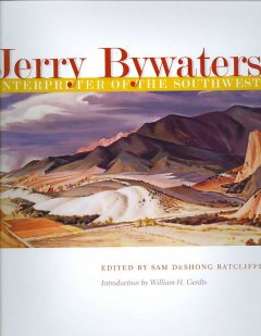 Jerry Bywaters, Interpreter of the Southwest