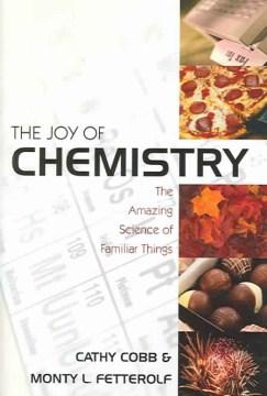 The Joy of Chemistry