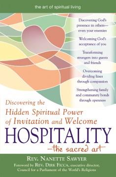 Hospitality, the Sacred Art