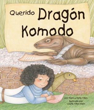 Querido Dragón de Komodo (Dear Komodo Dragon)