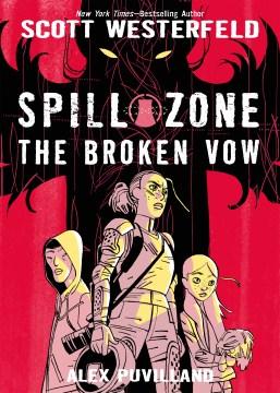 Spill Zonoe Volume 2: The Broken Vow