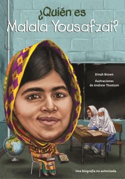 ¿Quién es Malala Yousafzai? (Who is Malala Yousafzai?)