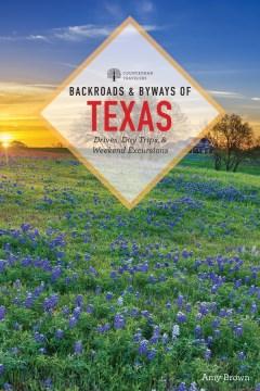 Backroads & Byways of Texas
