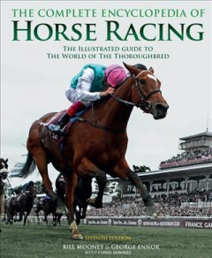 The Complete Encyclopedia Of Horse Racing