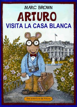 Arturo visita la Casa Blanca