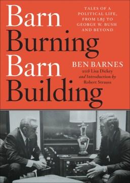 Barn Burning Barn Building