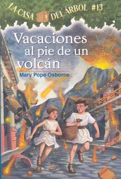 Vacaciones al pie de un volcán