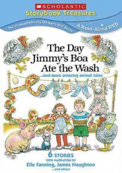 The Day Jimmy's Boa Ate the Wash-- and More Amazing Animal Tales