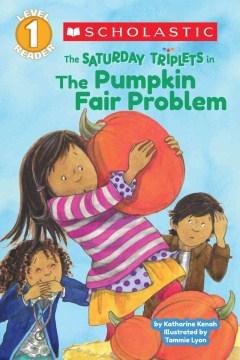 The Saturday Triplets in the Pumpkin Fair Problem
