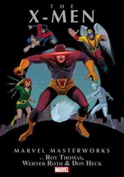 Marvel Masterworks Presents the X-Men