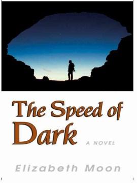 The Speed of Dark