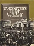 Vancouver's First Century