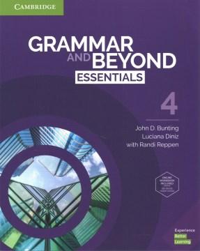 Grammar and Beyond Essentials Level 4 Student's Book With Online Workbook